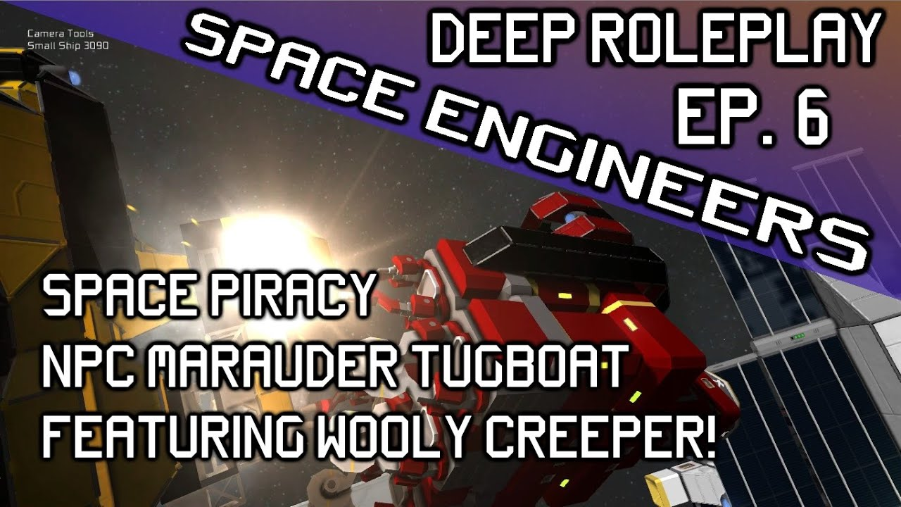 Space Engineers Roleplay - NPC Piracy | Perfect Shots | Tugboat Concept -  Ep  6