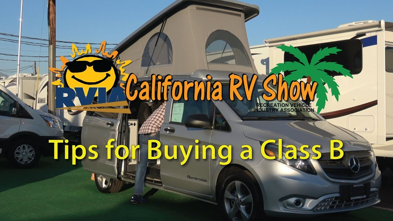 California Rv Show >> Tips For Buying A Class B The California Rv Show In October Youtube