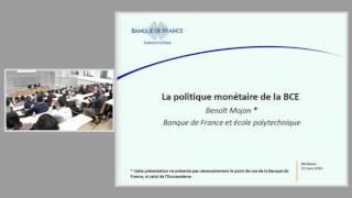 « La politique monétaire : quelles mutations depuis la crise financière ? », le 23 mars