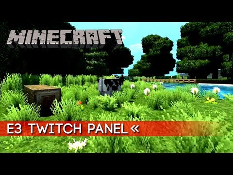 Minecraft: Super Duper Graphics Pack | Gameplay Interview @ Twitch Panel (E3 2017)