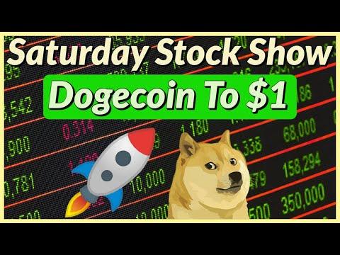 Saturday Stock Show - Dogecoin To $1?? My Entire Portfolio Revealed!!