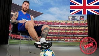 EXCLUSIVE INTERVIEW WITH LEO MESSI