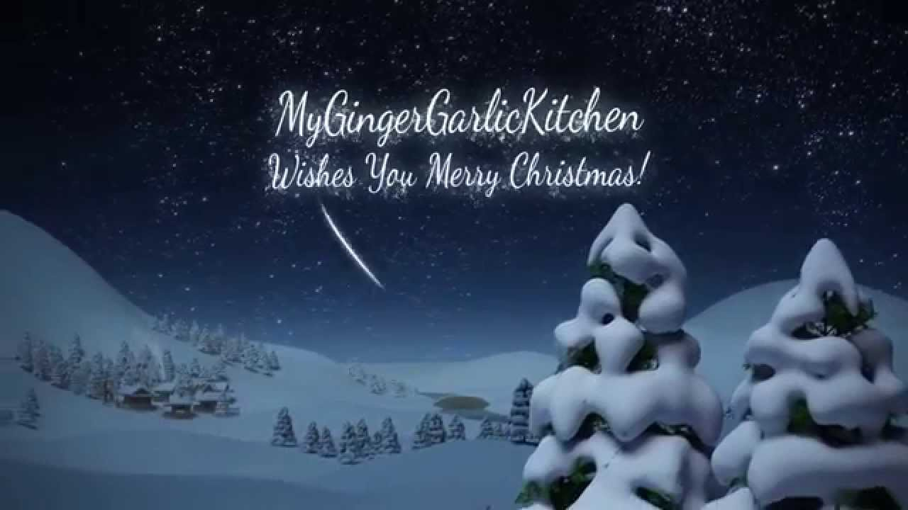 My Ginger Garlic Kitchen Wishes you Merry Christmas & a Happy New ...
