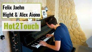 Felix Jaehn, Hight & Alex Aiono - Hot2Touch - Cover Marc Bergen