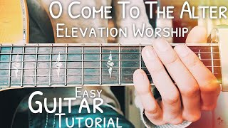 O Come To The Alter Guitar Lesson for Beginners // O Come To The Alter Guitar // Lesson #468