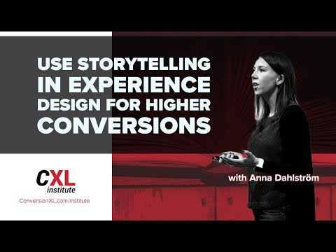 How to Use Storytelling to Craft Higher Converting Experiences | CXL Institute Free Webinar