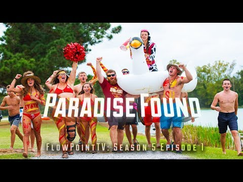FlowPoint TV S5 E1:  Paradise Found