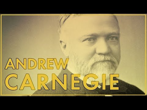Man of Steel: Andrew Carnegie | The Gilded Age