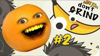 Annoying Orange Plays - Don't Grind #2