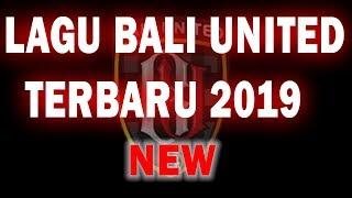 Lagu Bali United Terbaru 2019