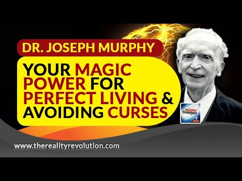 Dr Joseph Murphy Your Magic Power For Perfect Living And Avoiding Curses