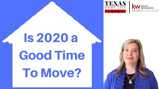 Is 2020 a Good Time to Sell Your House and Buy a Better Home? | 940-536-3735