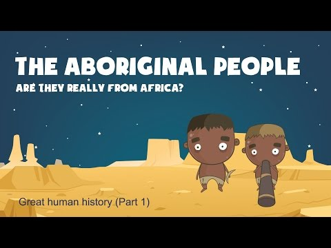 Aboriginals of Australia and the Out of Africa theory (Human