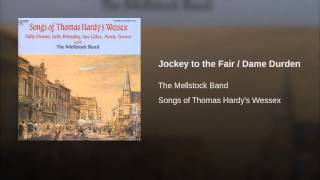 Jockey to the Fair / Dame Durden