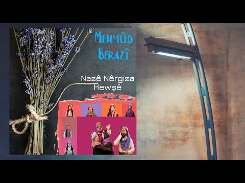 Mehmûd Berazî – Nazê Nêrgiza Hewşê -Official Video