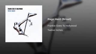 Rage Hard (Broad)