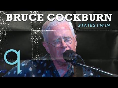 Bruce Cockburn - States I'm In (LIVE)