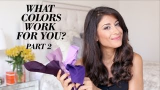 What Colors Work for You? Part 2