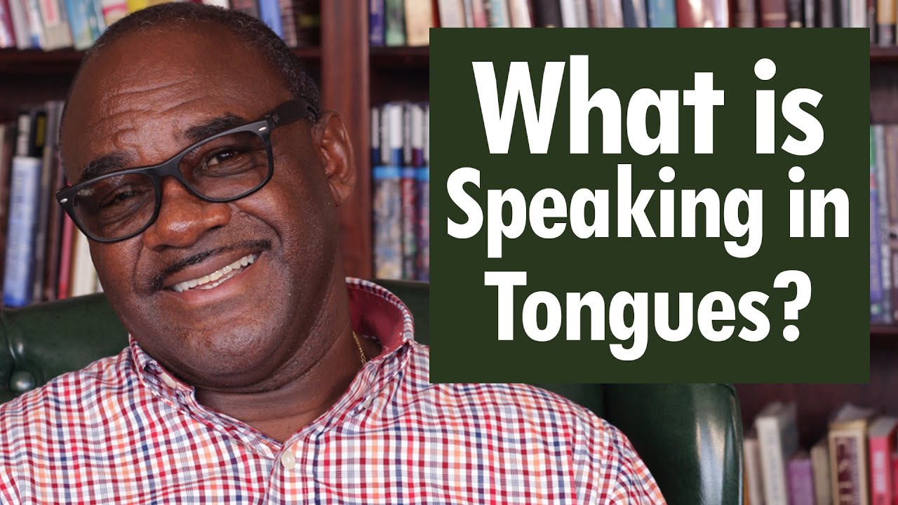 """WHAT IS """"SPEAKING IN TONGUES""""? - Dr. Clifton Clarke"""
