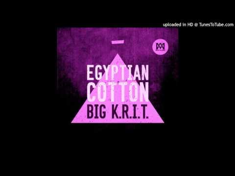 Egyptian Cotton (Chopped & Screwed) - Big K.R.I.T.