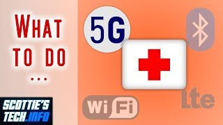 What you can do about 5G, WiFi, etc.