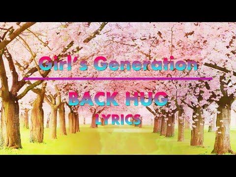 [Girls' Generation] Back Hug Lyrics