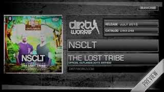 NSCLT - The Lost Tribe (Official Outlands 2015 Anthem)(Official HQ Preview)