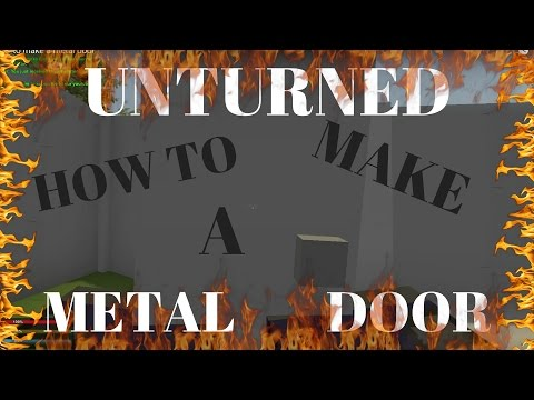 Unturned how to make a metal door