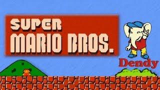 [ч.01] Dendy NES - Прохождение Super Mario Bros