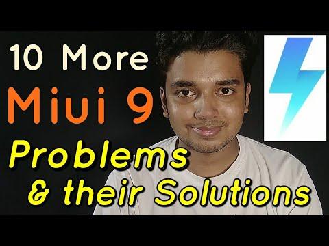 Miui 9 Beta 10 More Problems & Their Fixes   Hindi - हिंदी