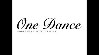 Drake One Dance 1 hour