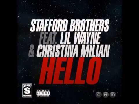 Stafford Brothers - Hello Feat. Lil Wayne & Christina Milian