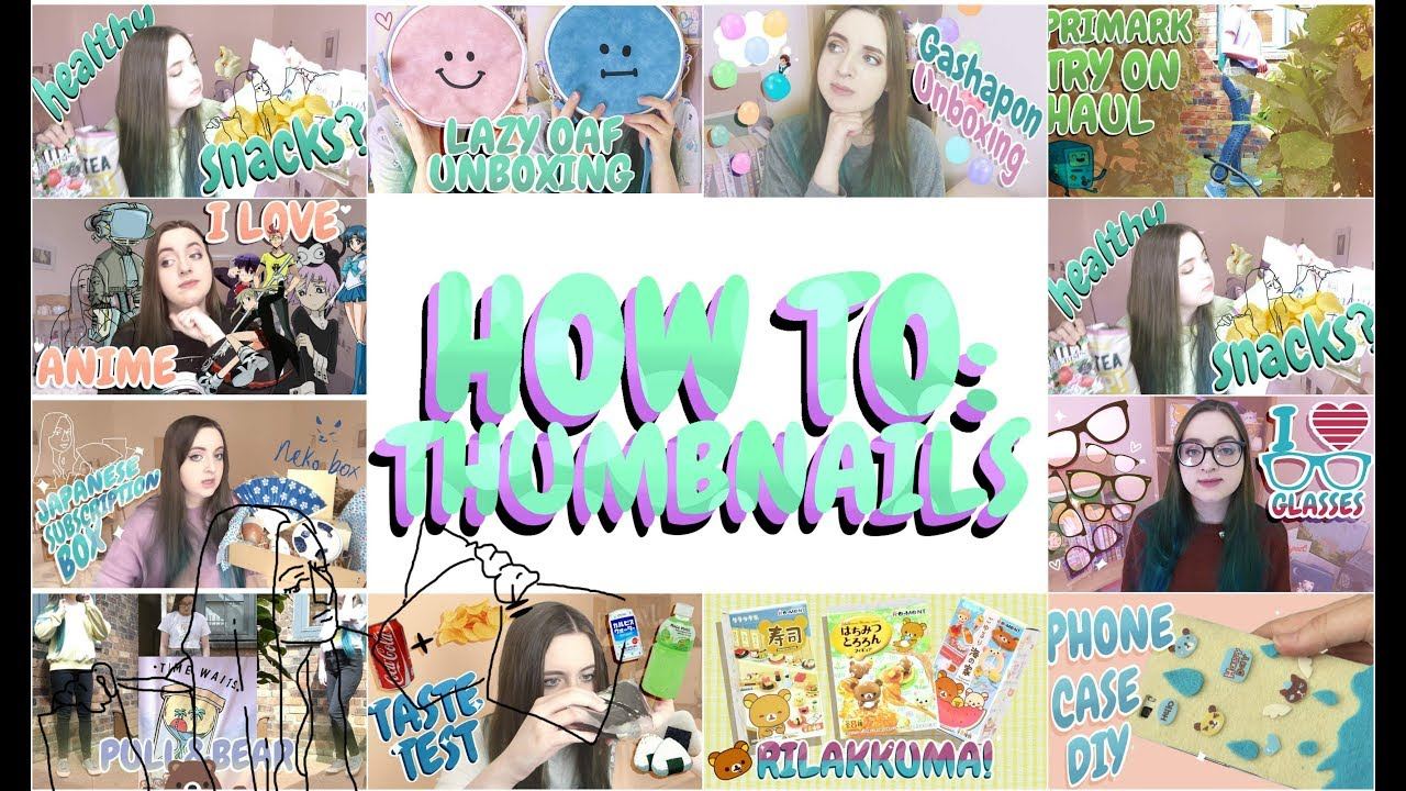 how to - thumbnails! //// how i make my thumbnails! - youtube