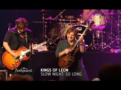 Kings of Leon - Slow Night, So Long (Rockpalast 2009) mp3