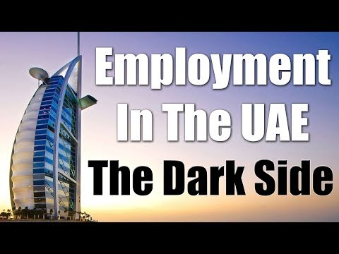 The Dark Side Of Jobs In Dubai, UAE - What No One Will Tell You