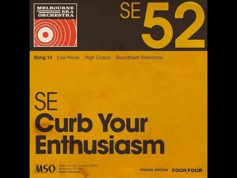 Melbourne Ska Orchestra - Curb Your Enthusiasm Theme