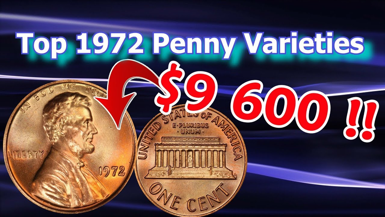 1972 Penny Varieties Worth Money that you Can Look for in Pocket Change