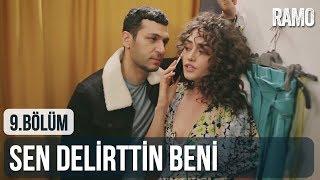 Sen Delirttin Beni | #RamBel | Ramo 9. Bölüm