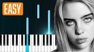 """Billie Eilish - """"you should see me in a crown"""" 100% EASY PIANO TUTORIAL"""
