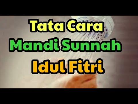 Tata Cara Mandi Sunnah Idul Fitri - YouTube