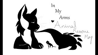 In My Arms - Animal Shelter Awareness - Mother's Day Map (OPEN) (READ DESC)