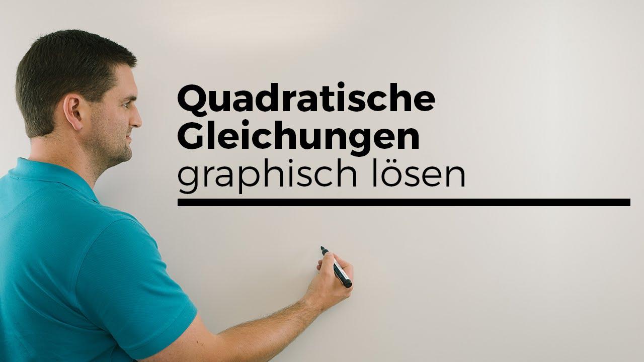 Quadratische Gleichungen graphisch lösen | Mathe by Daniel Jung ...