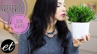 Preferiti Non Beauty #3 - ElenaTee Thumbnail
