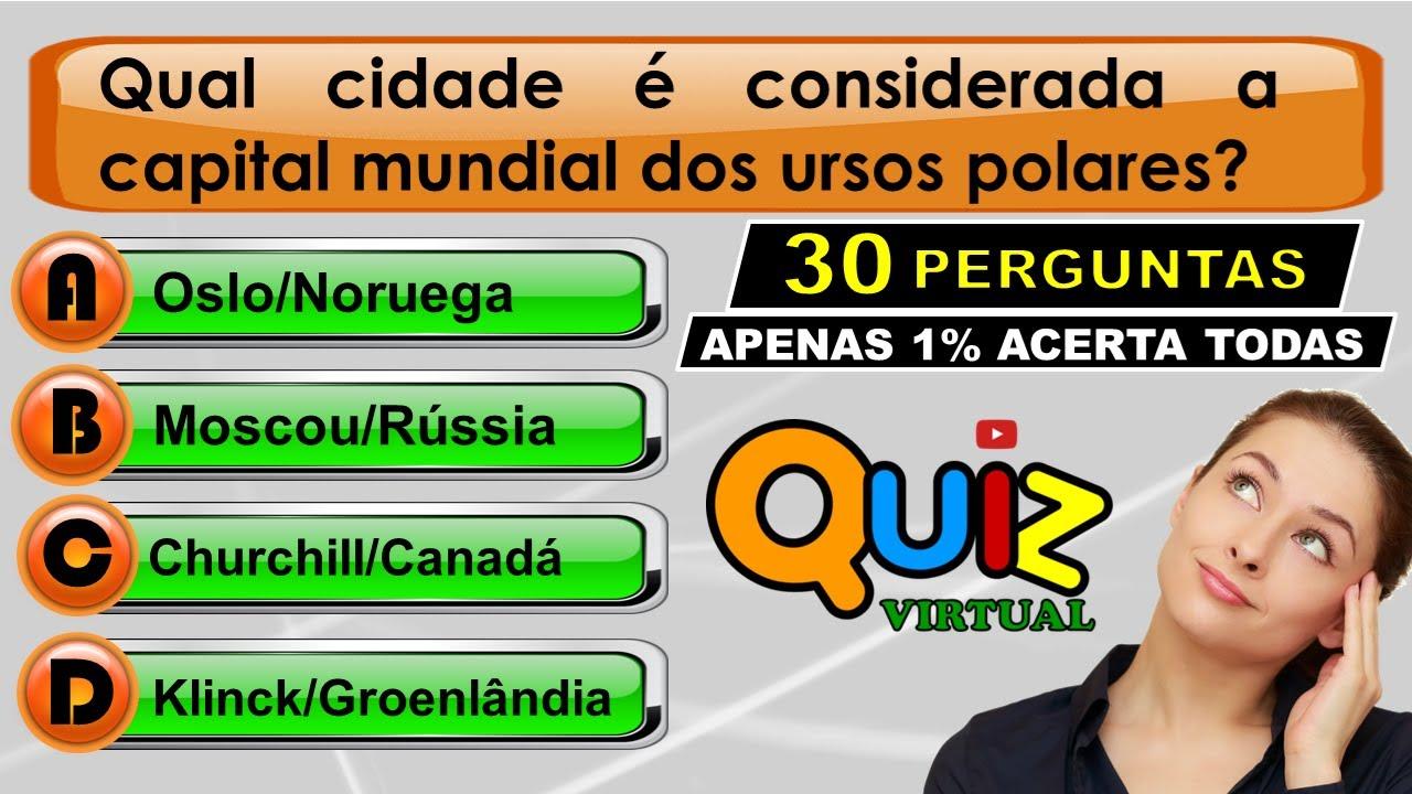 QUIZ VIRTUAL DE CONHECIMENTOS GERAIS Nº 15 | 30 PERGUNTAS PARA TESTAR O SEU CONHECIMENTO.