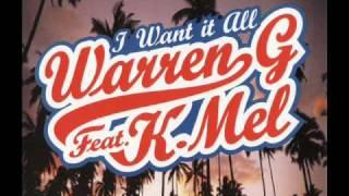 Warren G Feat K-Mel - I Want It All