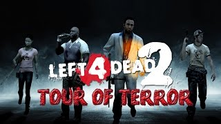 LEFT 4 DEAD 2 • Tour of Terror • #01 - Meddl Loide!  | Let