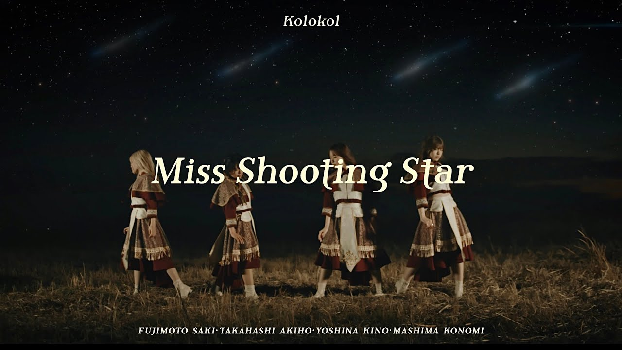 Kolokol – Miss Shooting Star
