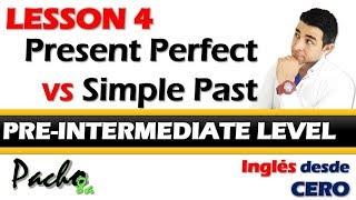 Lección 4 - Presente Perfecto vs Pasado Simple - Aprende a diferenciarlos