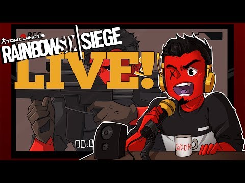 Rainbow Six: Siege | F*CK IT WE'LL DO IT LIVE!