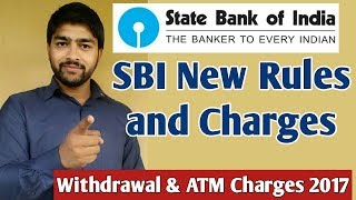 SBI New Rules and Charges,  Charges का लगा पहाड़ ।